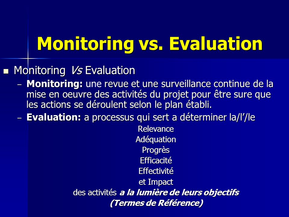 Monitoring vs. Evaluation