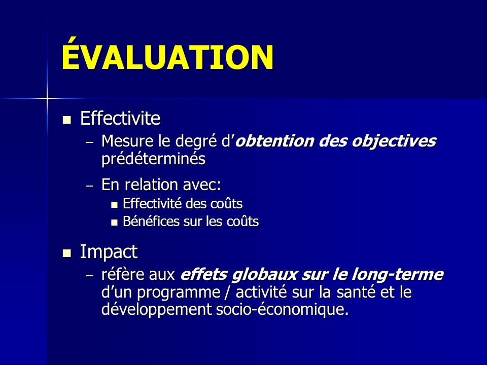 ÉVALUATION Effectivite Impact