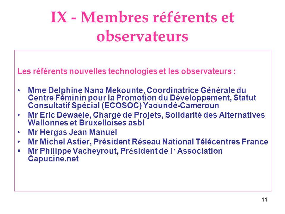 IX - Membres référents et observateurs