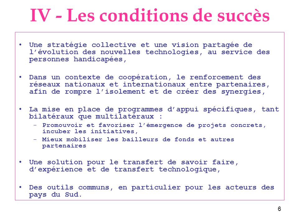 IV - Les conditions de succès