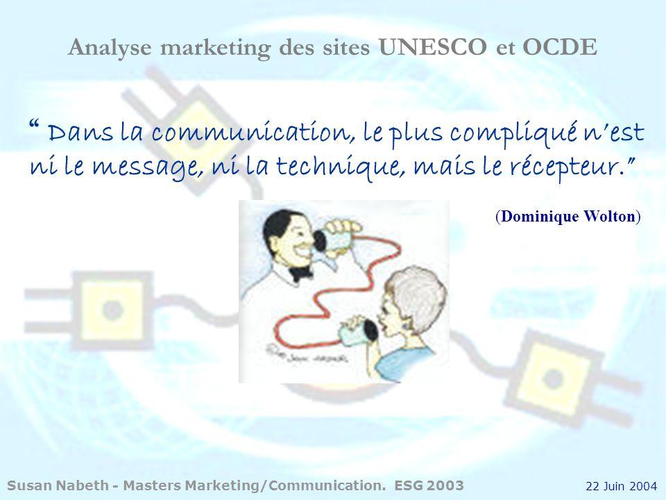 22 Juin 2004 Analyse marketing des sites UNESCO et OCDE.