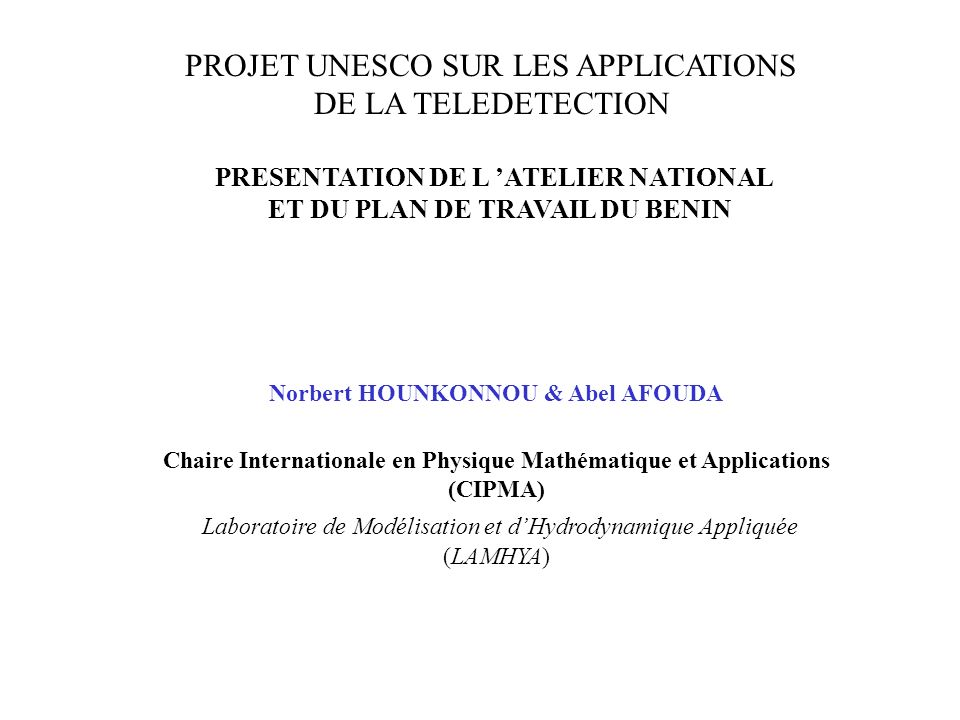 PROJET UNESCO SUR LES APPLICATIONS DE LA TELEDETECTION