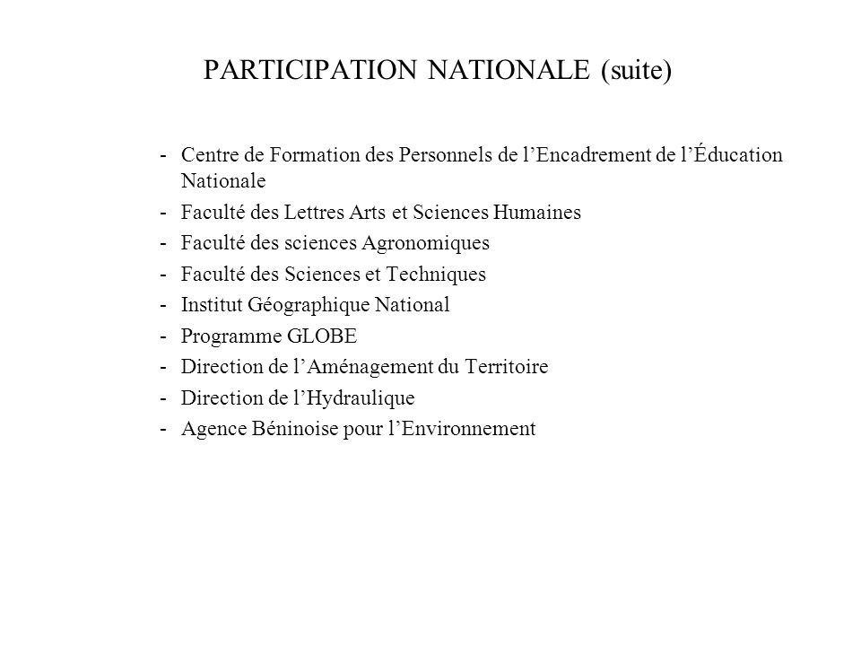 PARTICIPATION NATIONALE (suite)