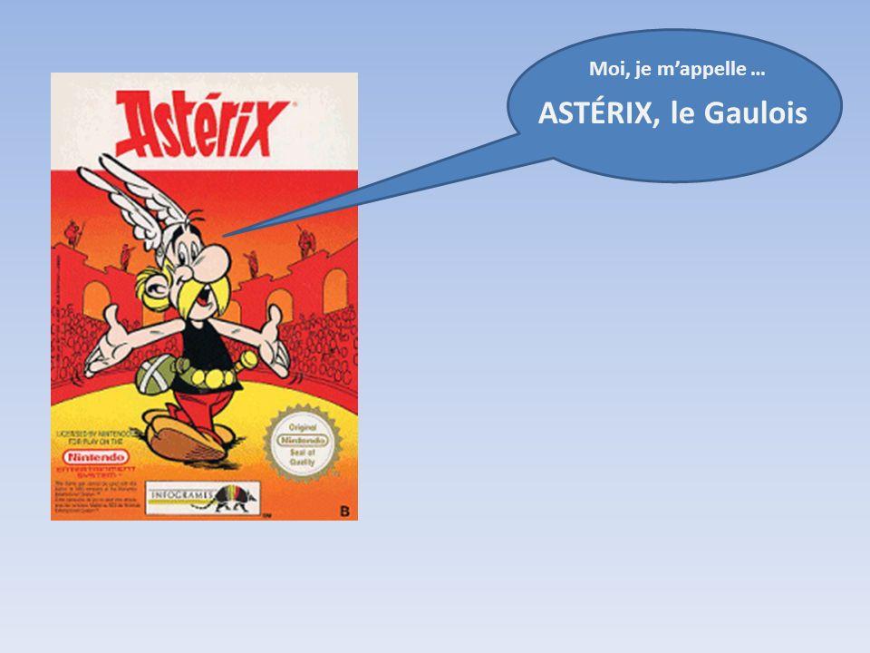 Moi, je m'appelle … ASTÉRIX, le Gaulois