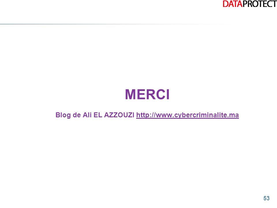 MERCI Blog de Ali EL AZZOUZI http://www.cybercriminalite.ma
