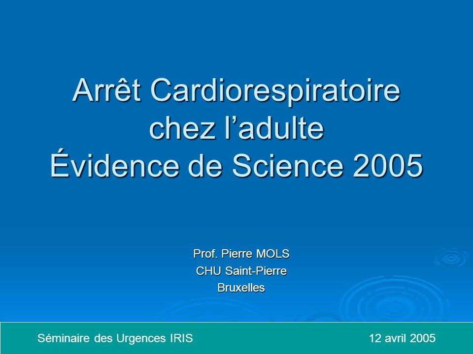 Arrêt Cardiorespiratoire chez l'adulte Évidence de Science 2005