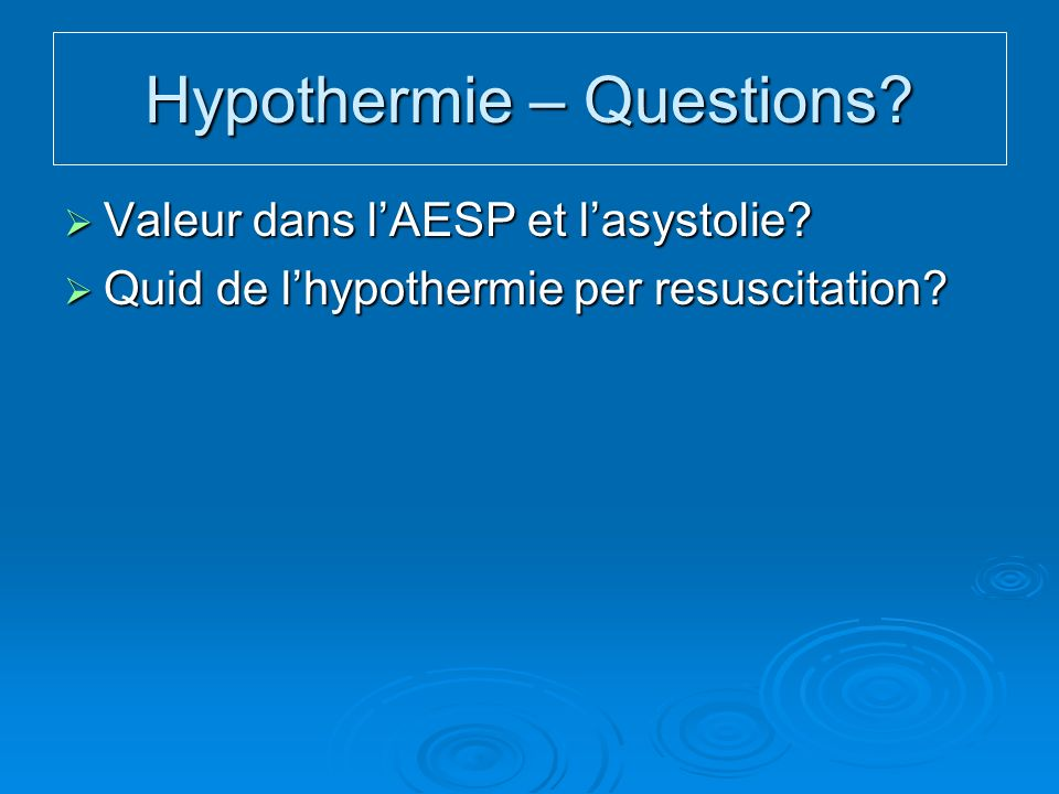 Hypothermie – Questions