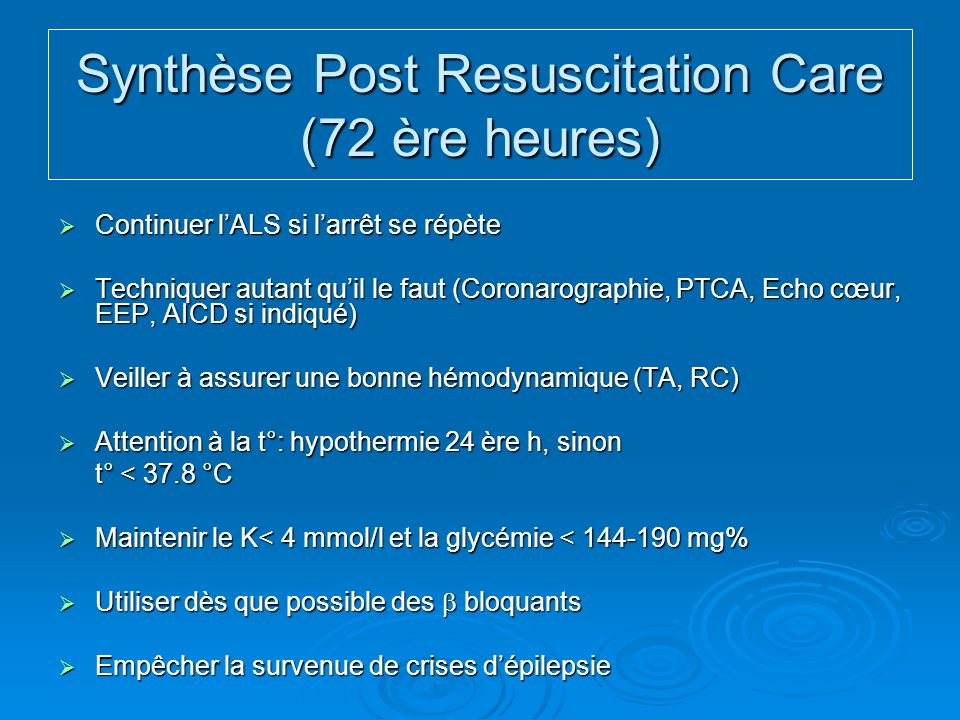 Synthèse Post Resuscitation Care (72 ère heures)