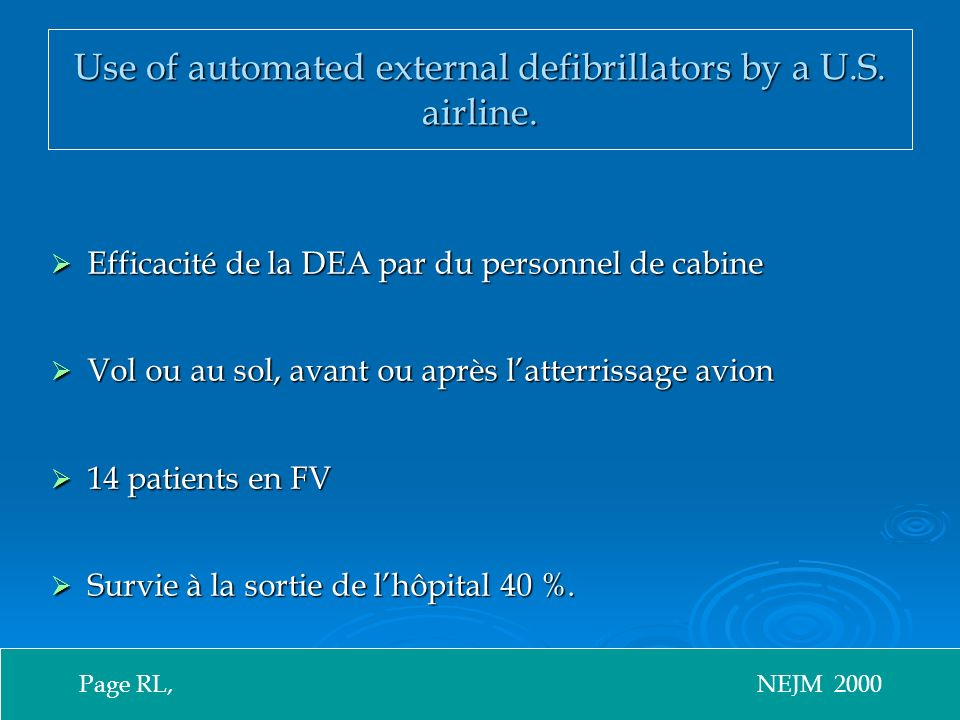 Use of automated external defibrillators by a U.S. airline.