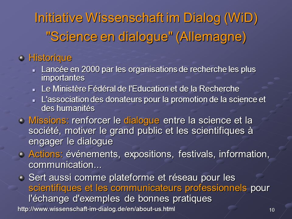 Initiative Wissenschaft im Dialog (WiD) Science en dialogue (Allemagne)