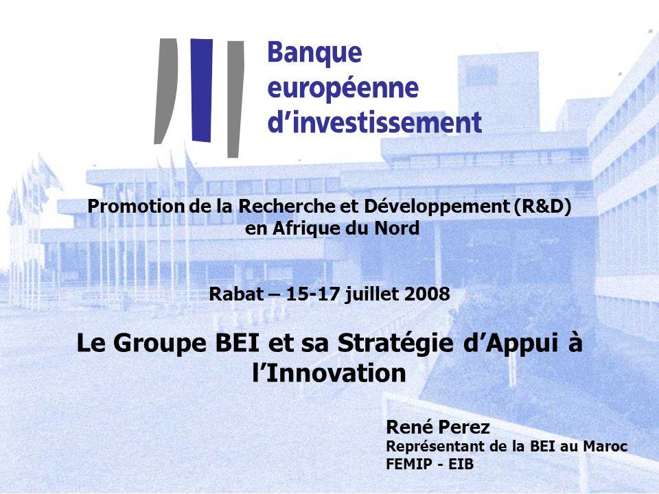 Le Groupe BEI et sa Stratégie d'Appui à l'Innovation