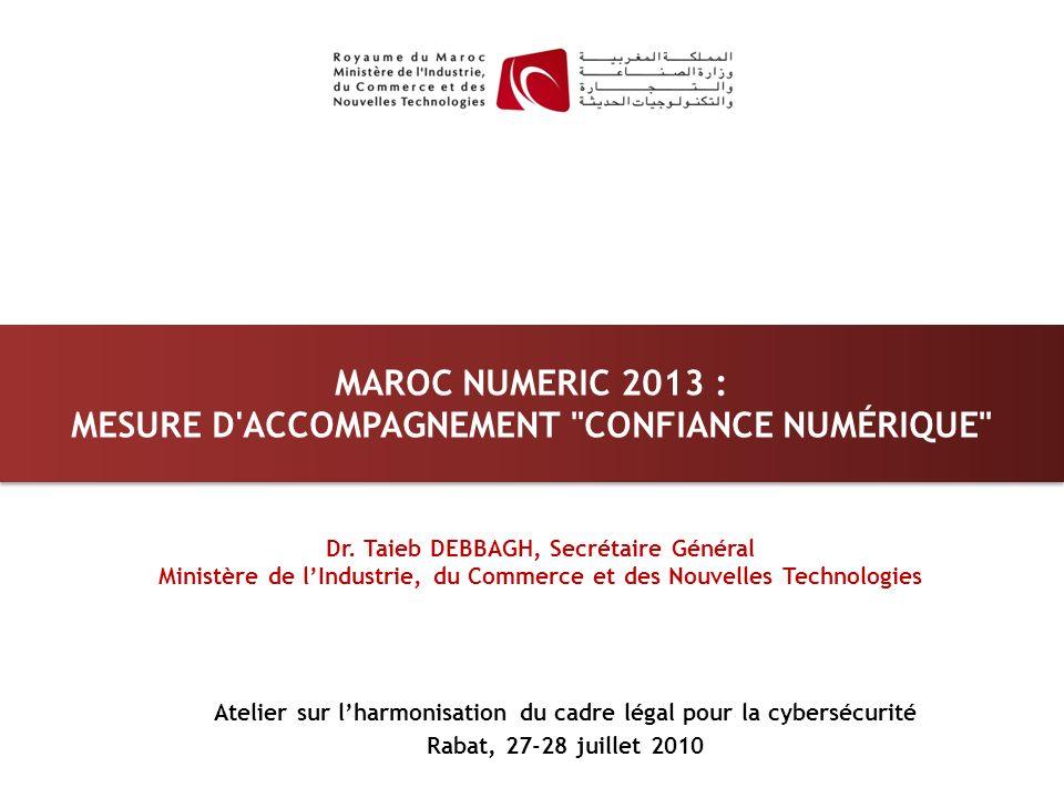 Maroc numeric 2013 : Mesure d accompagnement confiance numérique