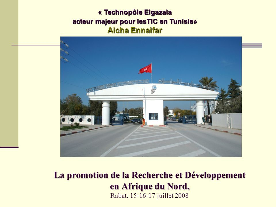 « Technopôle Elgazala acteur majeur pour lesTIC en Tunisie»