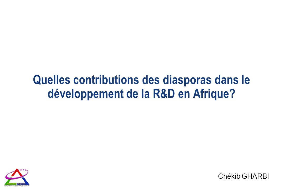 Quelles contributions des diasporas dans le développement de la R&D en Afrique