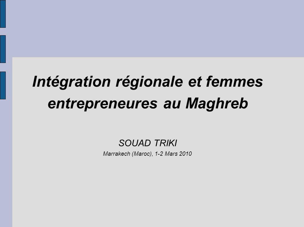 Intégration régionale et femmes entrepreneures au Maghreb