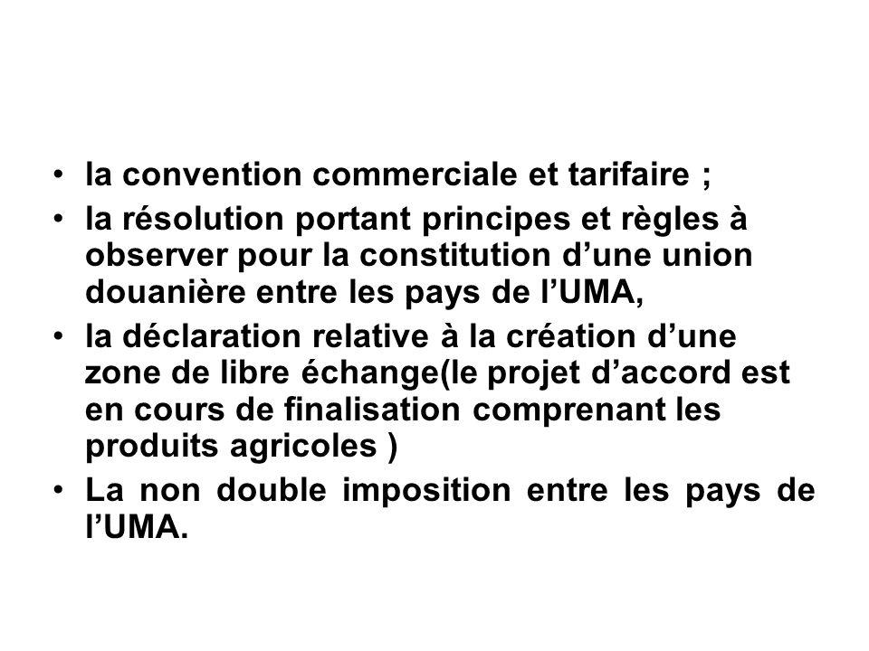 la convention commerciale et tarifaire ;