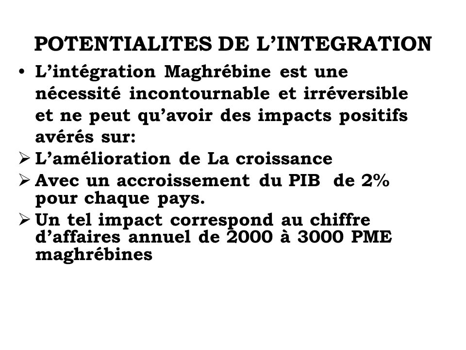 POTENTIALITES DE L'INTEGRATION