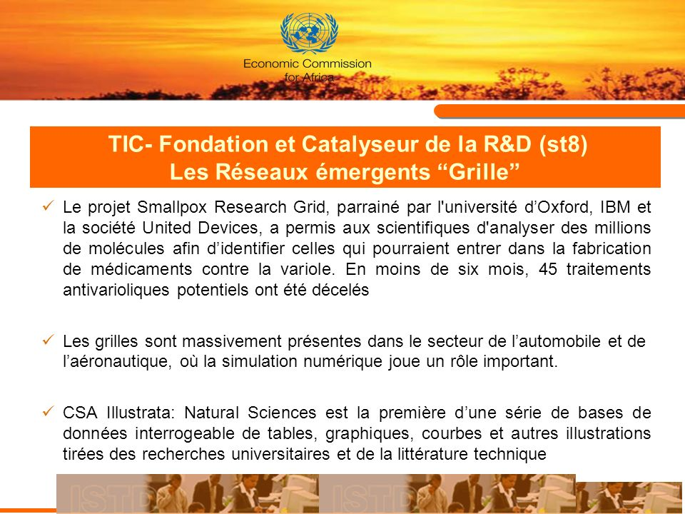 TIC- Fondation et Catalyseur de la R&D (st8) Les Réseaux émergents Grille