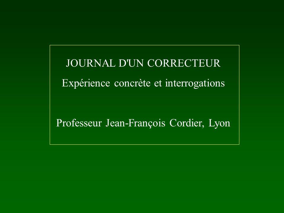 JOURNAL D UN CORRECTEUR Expérience concrète et interrogations