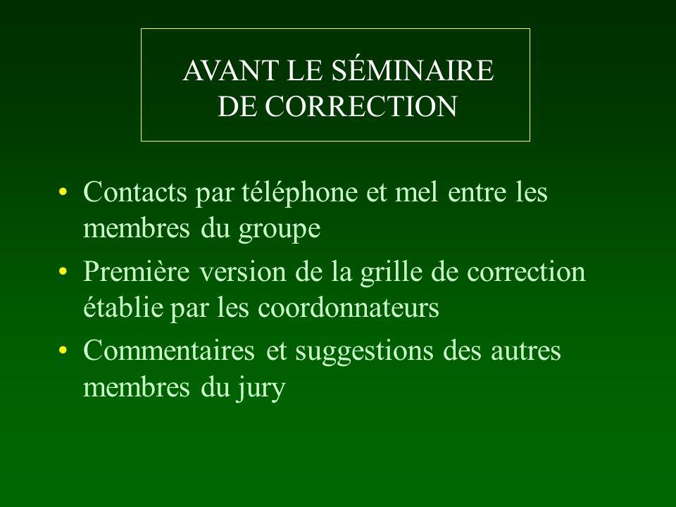 AVANT LE SÉMINAIRE DE CORRECTION