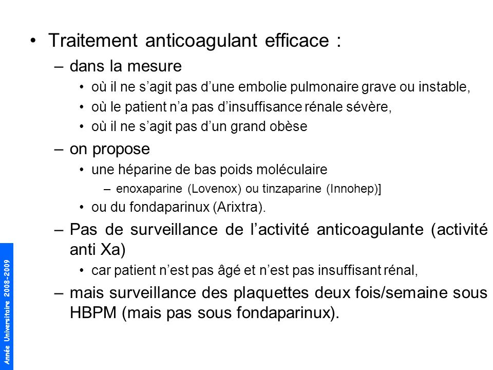 Traitement anticoagulant efficace :