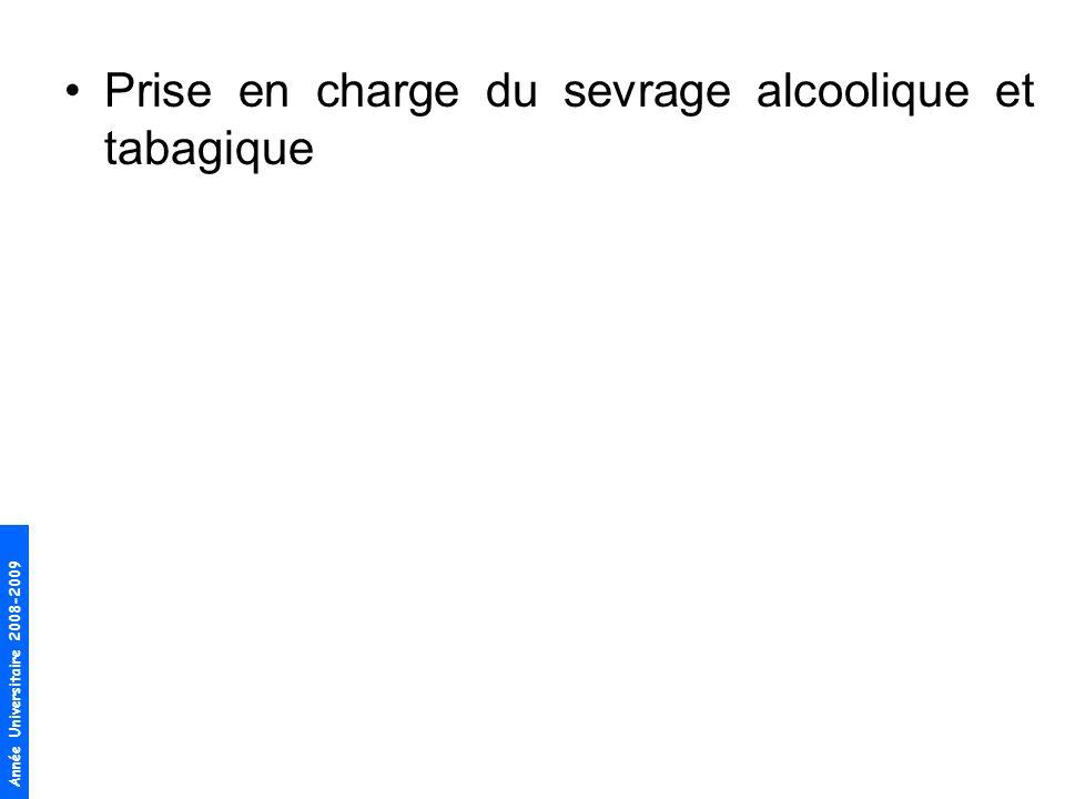 Prise en charge du sevrage alcoolique et tabagique