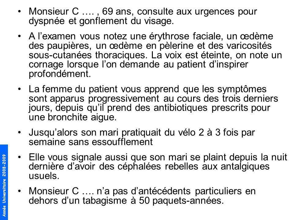Monsieur C …. , 69 ans, consulte aux urgences pour dyspnée et gonflement du visage.