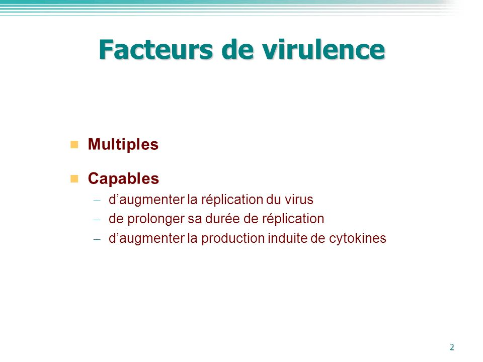 Facteurs de virulence Multiples Capables