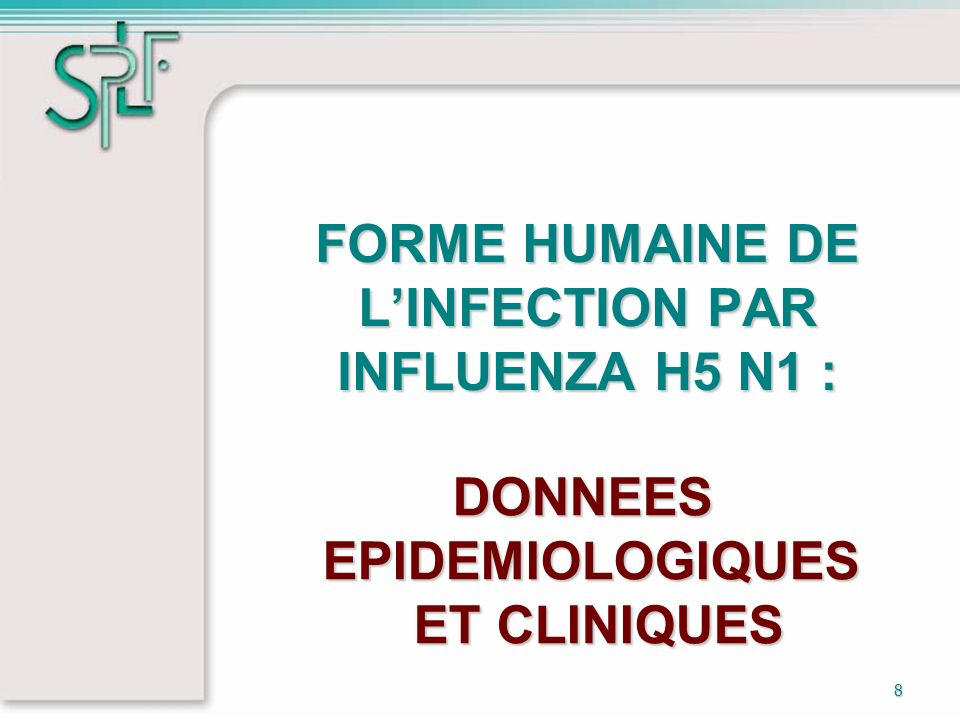 FORME HUMAINE DE L'INFECTION PAR INFLUENZA H5 N1 :
