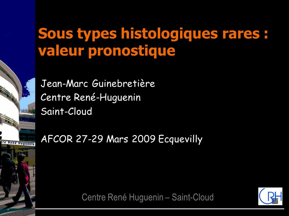 Sous types histologiques rares : valeur pronostique