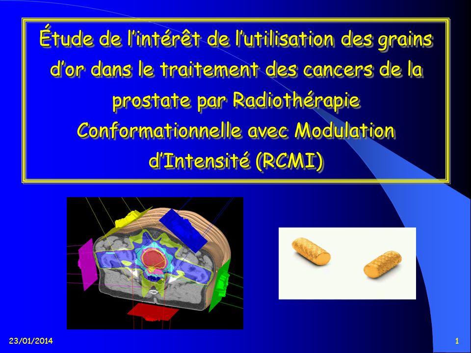 Étude de l'intérêt de l'utilisation des grains d'or dans le traitement des cancers de la prostate par Radiothérapie Conformationnelle avec Modulation d'Intensité (RCMI)