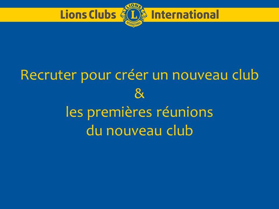 Recruter pour créer un nouveau club & les premières réunions du nouveau club