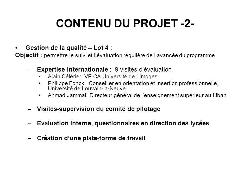 CONTENU DU PROJET -2- Gestion de la qualité – Lot 4 :