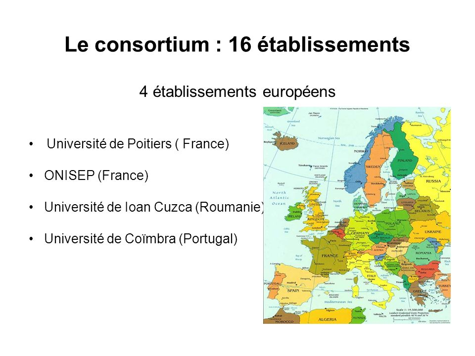 Le consortium : 16 établissements