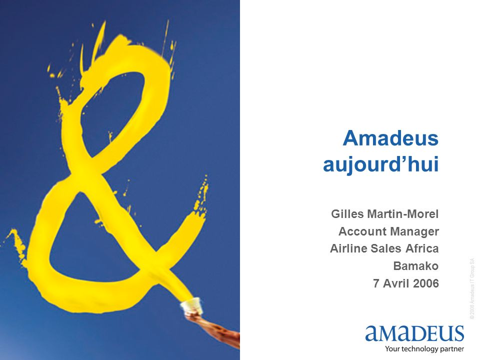 Amadeus aujourd'hui Gilles Martin-Morel Account Manager