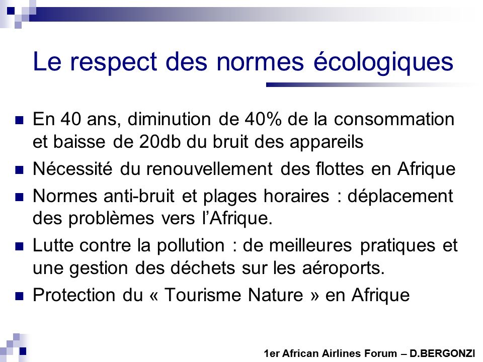 Le respect des normes écologiques
