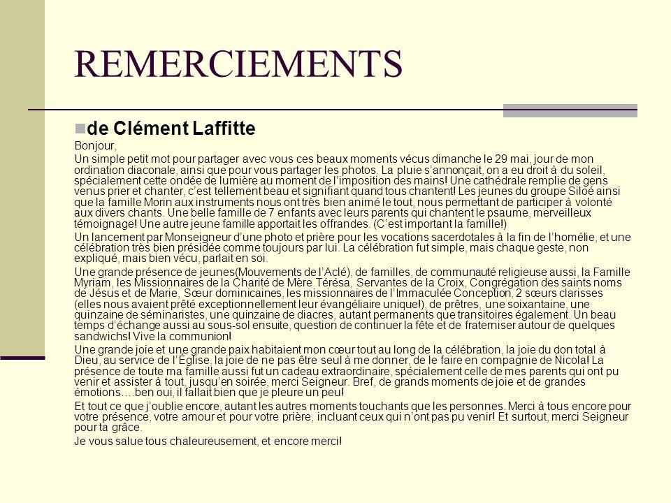 REMERCIEMENTS de Clément Laffitte Bonjour,