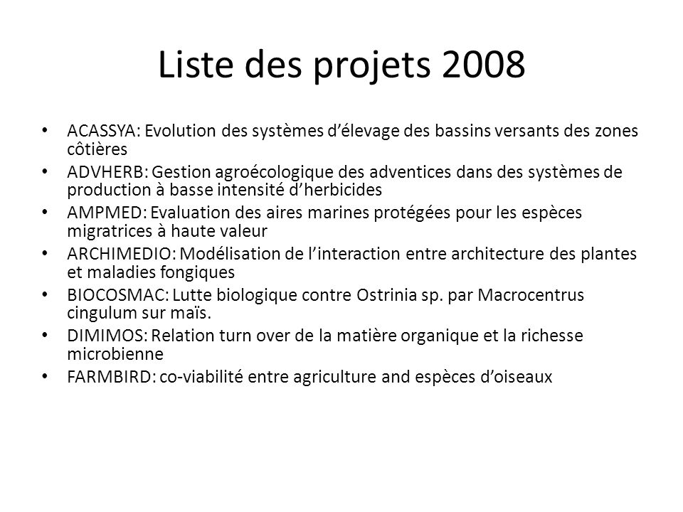 Liste des projets 2008 ACASSYA: Evolution des systèmes d'élevage des bassins versants des zones côtières.