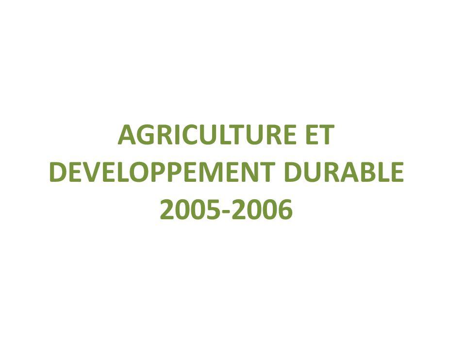 AGRICULTURE ET DEVELOPPEMENT DURABLE 2005-2006