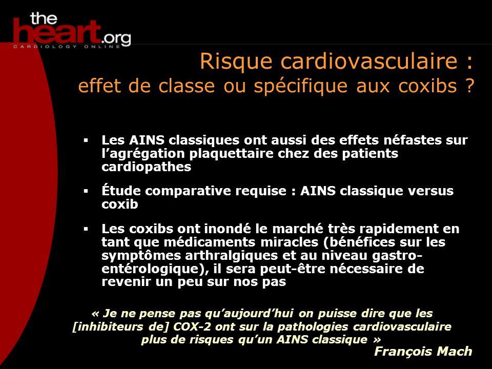 Risque cardiovasculaire : effet de classe ou spécifique aux coxibs