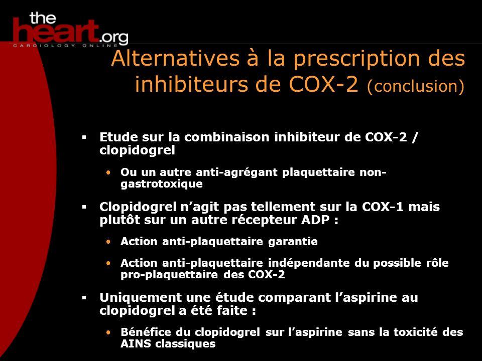 Alternatives à la prescription des inhibiteurs de COX-2 (conclusion)