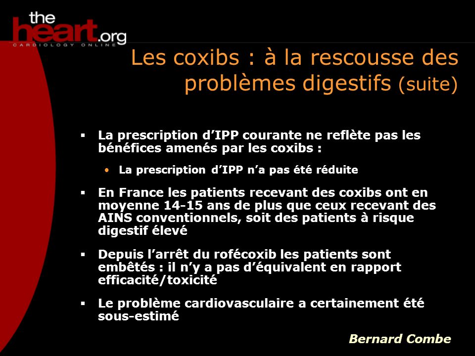 Les coxibs : à la rescousse des problèmes digestifs (suite)