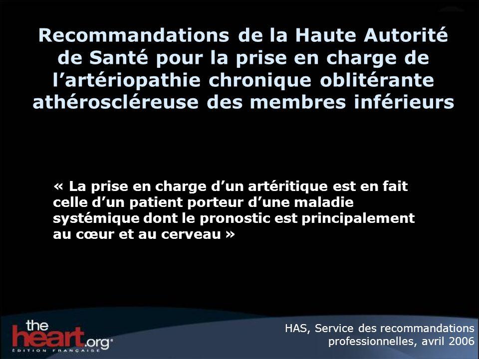 Recommandations de la Haute Autorité de Santé pour la prise en charge de l'artériopathie chronique oblitérante athéroscléreuse des membres inférieurs