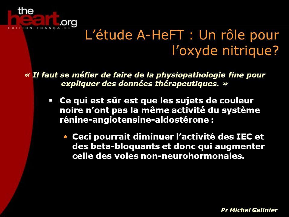 L'étude A-HeFT : Un rôle pour l'oxyde nitrique