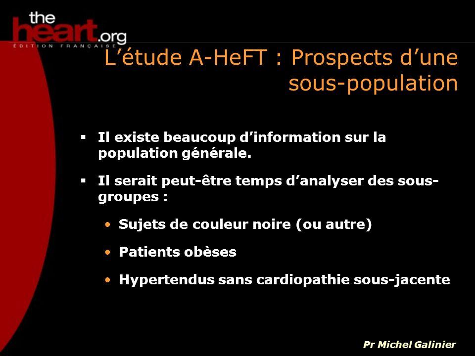 L'étude A-HeFT : Prospects d'une sous-population