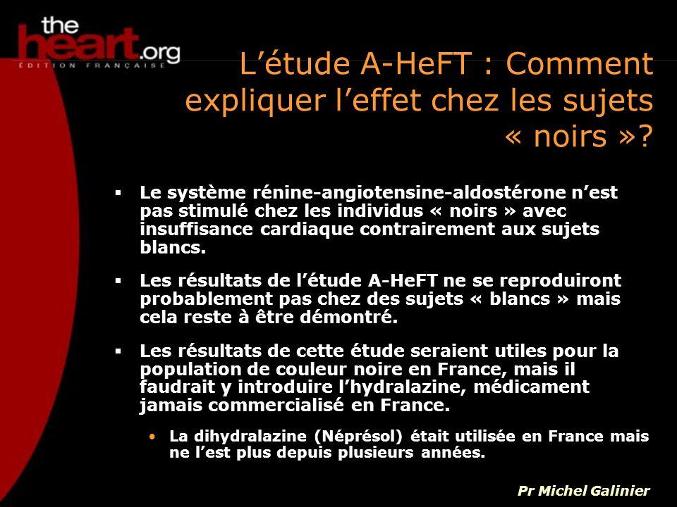 L'étude A-HeFT : Comment expliquer l'effet chez les sujets « noirs »