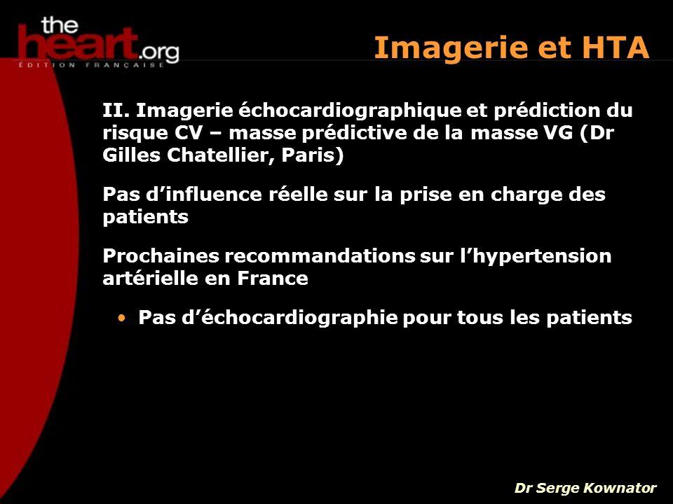 Imagerie et HTA II. Imagerie échocardiographique et prédiction du risque CV – masse prédictive de la masse VG (Dr Gilles Chatellier, Paris)