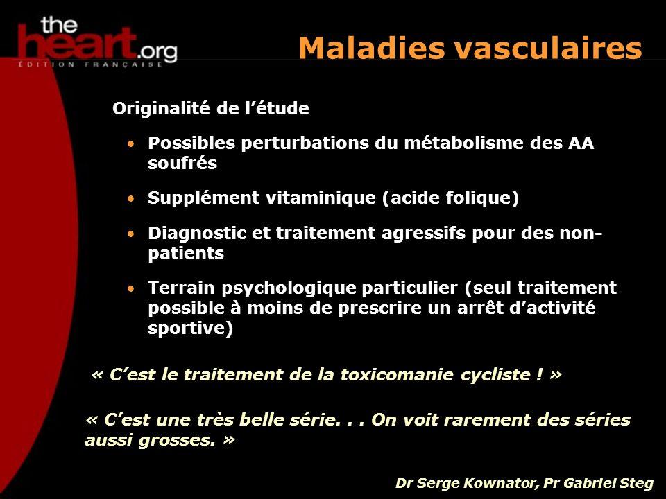 Maladies vasculaires Originalité de l'étude