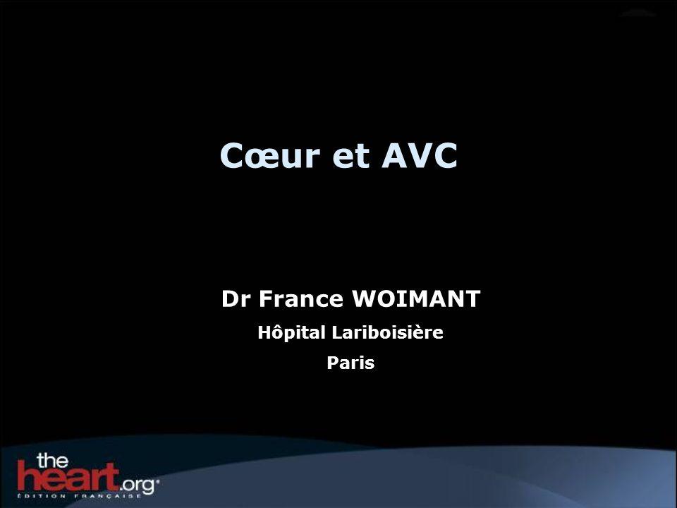 Cœur et AVC Dr France WOIMANT Hôpital Lariboisière Paris
