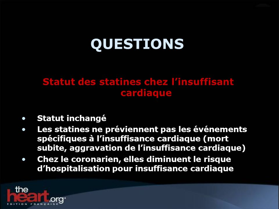 Statut des statines chez l'insuffisant cardiaque